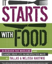 It-Starts-With-Food-Discover-the-Whole30-and-Change-Your-Life-in-Unexpected-Ways-0
