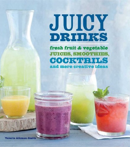 Juicy-Drinks-Fresh-Fruit-and-Vegetable-Juices-Smoothies-Cocktails-and-More-0