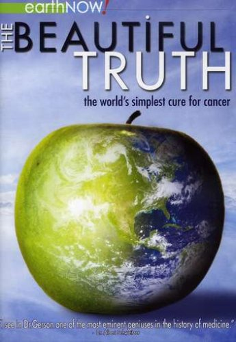 The-Beautiful-Truth-The-Worlds-Simplest-Cure-for-Cancer-0
