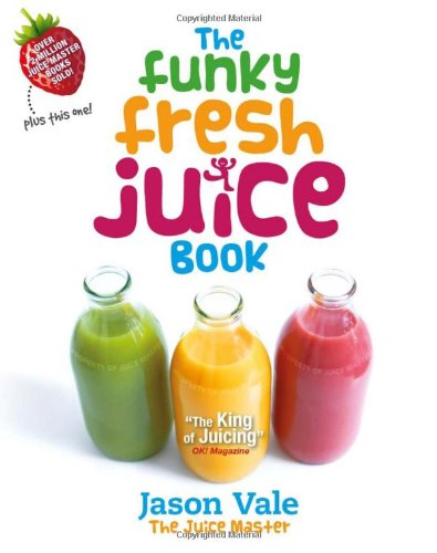 The-Funky-Fresh-Juice-Book-0