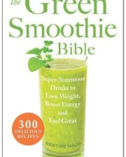 The-Green-Smoothie-Bible-300-Delicious-Recipes-0